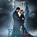 Chasseuse de la nuit Tome 3: <b>Froid</b> <b>comme</b> une <b>tombe</b> - Jeaniene Frost