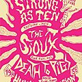 Death to Pigs + Human Corrosion + Strongs As Ten + The <b>Sioux</b> - 27/11/2011
