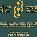 Pensons local, vivons Bordeaux