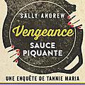 Vengeance sauce piquante, Sally Andrew