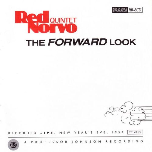 Red Norvo Quintet - 1957 - The Forward Look (Reference)