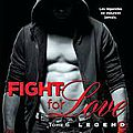 Fight for love tome 6