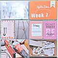 Project life semaine 7, 8 et 9