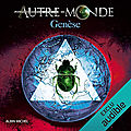 Genèse (Autre-Monde 7), de <b>Maxime</b> <b>Chattam</b>