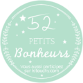 52 petits bonheurs #22