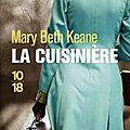 La cuisinière - mary beth keane