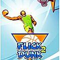 m.Playweez fera de toi le nouveau Jordan avec Flick 2 <b>Dunk</b>