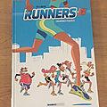 Nous avons découvert Les runners Premières <b>foulées</b> de Sti & Buche (Editions Bamboo)