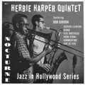 Herbie Harper Quintet - 1954 - Jazz in Hollywood Series (Nocturne)