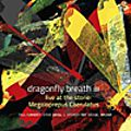 Dragonfly Breath : Live at the Stone (Not Two, 2016) / Yoni Kretzmer : Five (OutNow, 2016)