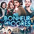 Au <b>bonheur</b> des <b>ogres</b> : une adaptation cinématographique sur Megacinema !