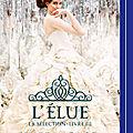 <b>Cass</b>,<b>Kiera</b> - La Sélection -3 L'Elue lu par Claire Tefnin