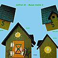 Coffret 32 - maison tirelire - 2