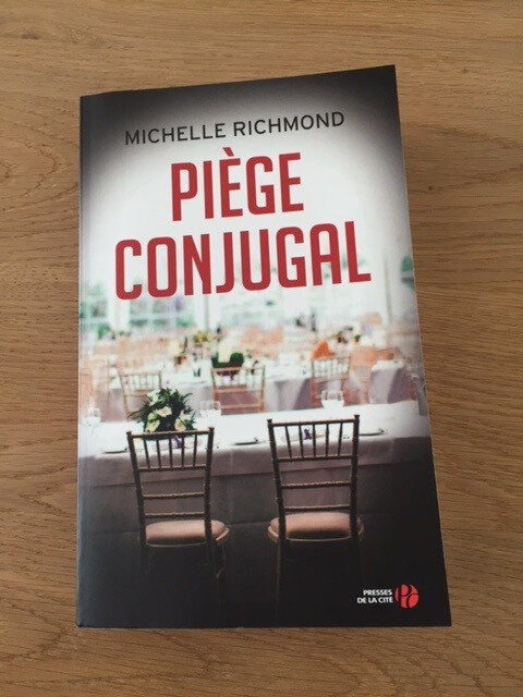 piège conjugal michelle richmond
