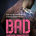 Bad 4 - amour immortel de jay crownover
