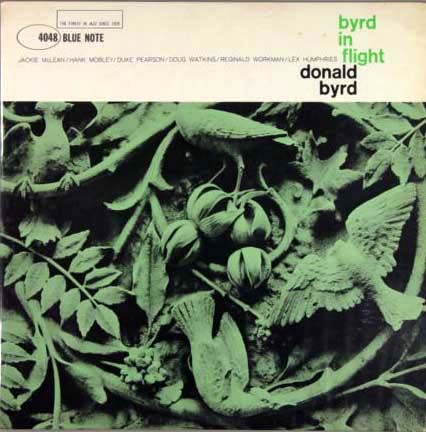 Donald Byrd - 1960 - Byrd In Flight (Blue Note)