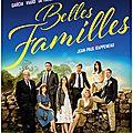 Belles familles, la chronique familiale virevoltante de jean paul rappeneau