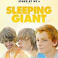 Concours SLEEPING GIANT : 10 PLACES A GAGNER pour le Stand By me <b>canadien</b>!