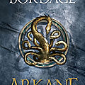 Bordage,Pierre - Arkane -1 La Désolation - #<b>PLIB2018</b>