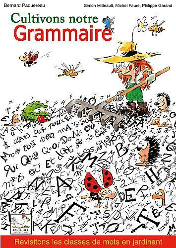 Cultivons notre grammaire