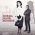 Au théâtre: Norma Jeane Monroe