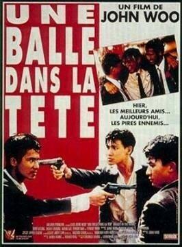 Bullet in The Head (Die Hue Jie Tou) - John Woo - 1990
