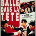 Bullet in The Head (Die Hue Jie Tou) - John Woo - 1990