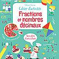 Cahier d'activités : fractions et nombres décimaux