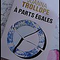 A parts <b>égales</b> -Joanna Trollope
