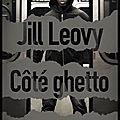 Côté ghetto - jill leovy - editions sonatine
