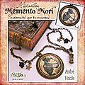 Collections Memento Mori & Tempus Fugit, le retour...