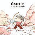 En avant pour : Émile et les méchants - L'Ours et le Sipetit - L'anorak rouge - Horizon