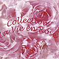 Collection 'La Vie en Rose'