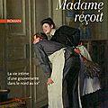Madame reçoit - bernard schaeffer