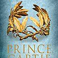 Le prince captif, tome 3 : le roi de c.s. pacat