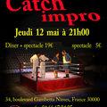 CATCH-IMPRO, le jeudi 12 mai, au Trente-Quatre