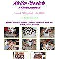 <b>Atelier</b> <b>Chocolats</b> : Samedi 7 Décembre 2013