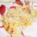 Gratin poulet / poireaux / pommes de terre