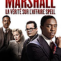 CRITIQUE/ <b>VOD</b> MARSHALL : LA VÉRITÉ SUR L'AFFAIRE SPELL