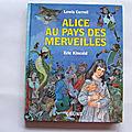 Alice au pays des merveilles, illustrations Eric et Lucy Kincaid, <b>Gründ</b> 1993