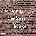 Le Havre couleurs brique
