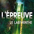 L'épreuve : le <b>Labyrinthe</b>