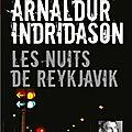 Les Nuits de Reykjavik, d'Arnaldur Indridason