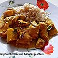 Curry de poulet créole aux banane plantain