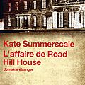 Summerscale, la déchéance de mrs robinson/ l'affaire de road hill house : issn 2607-0006