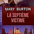 La septième victime ~~ mary burton