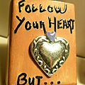 folow your heart (2)