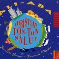 Christian Ton-Ton Salut - 1993 - Ali-Aba (EMP)