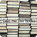 Give me five books # 5