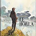 Le <b>Horla</b>, Guillaume Sorel d'après Maupassant, Rue de Sèvres